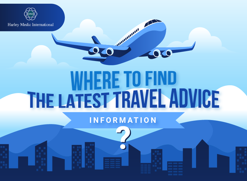 Where to find the latest travel advice information? [Infographic]