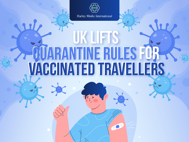 UK Lifts Quarantine Rules for Vaccinated Travellers [Infographic]
