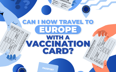 Can I now travel to Europe with a vaccination card?